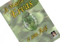 Literatura – A Magia das Ervas.